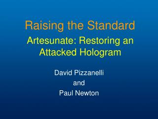 Artesunate: Restoring an Attacked Hologram