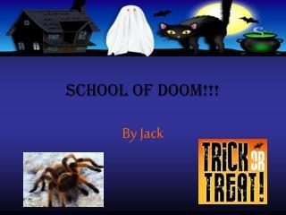 school of doom!!!