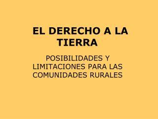 EL DERECHO A LA TIERRA