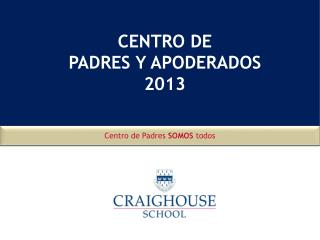 CENTRO DE PADRES Y APODERADOS 2013