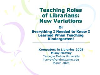 Teaching Roles of Librarians:  New Variations