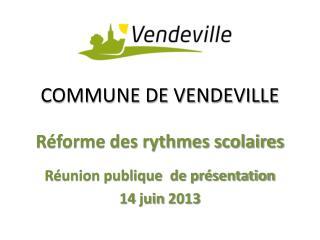 COMMUNE DE VENDEVILLE