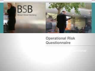 Operational Risk Questionnaire