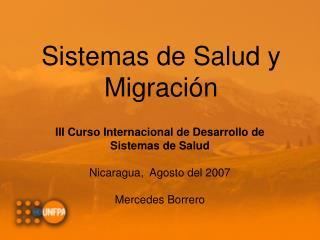 Sistemas de Salud y Migraci�n