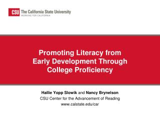 Promoting Literacy from  Early Development Through  College Proficiency