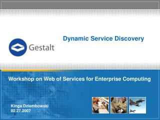 Dynamic Service Discovery