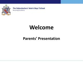 Welcome Parents' Presentation