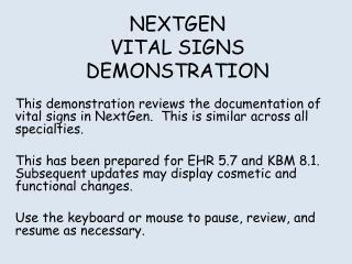 NEXTGEN VITAL SIGNS DEMONSTRATION