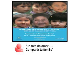 """un reto de amor …. Compartir tu familia"""