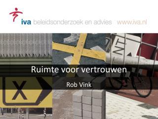 Ruimte  voor  vertrouwen Rob Vink