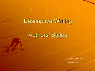 Descriptive Writing Authors� Styles