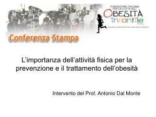Intervento del Prof. Antonio Dal Monte