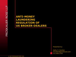 ANTI-MONEY LAUNDERING REGULATION OF US BROKER-DEALERS