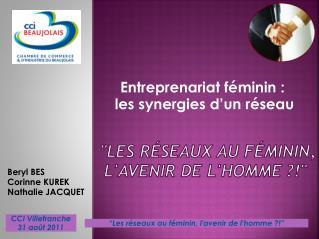 """""""Les réseaux au féminin,  l'avenir de l'homme ?!"""""""