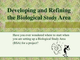 Developing and Refining the Biological  Study  Area