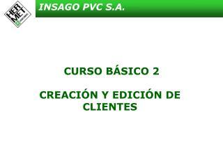 CURSO BÁSICO 2 CREACIÓN Y EDICIÓN DE CLIENTES