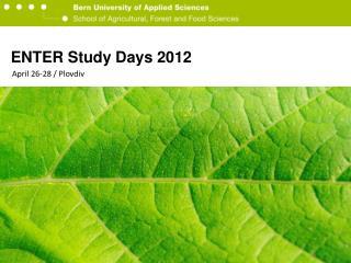 ENTER Study Days 2012