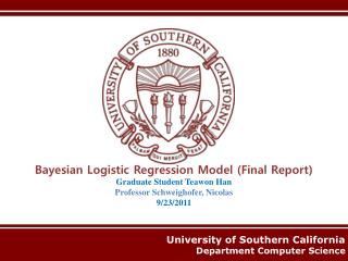 University of Southern California           Department Computer Science