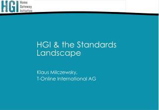 HGI  the Standards Landscape