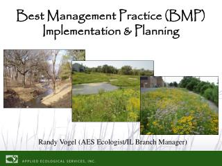 Best Management Practice (BMP) Implementation & Planning