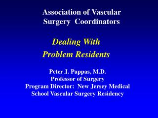 Association of Vascular  Surgery  Coordinators