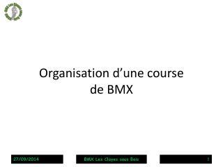 Organisation d'une course de BMX