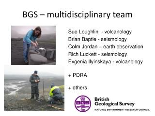 BGS – multidisciplinary team
