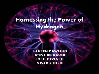 Harnessing the Power of Hydrogen
