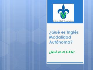 ¿Qué es Inglés Modalidad  Autónoma?