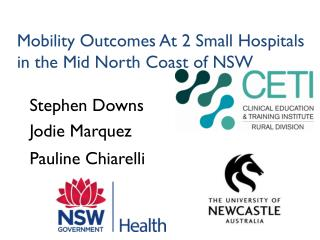 Mobility Outcomes At 2 Small Hospitals in the Mid North Coast of NSW