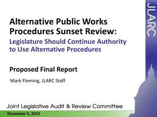 Alternative Public Works Procedures Sunset Review :
