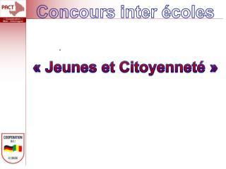 «Jeunes et Citoyenneté»