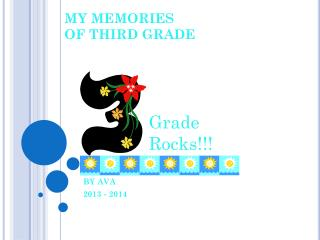 MY MEMORIES OF THIRD GRADE