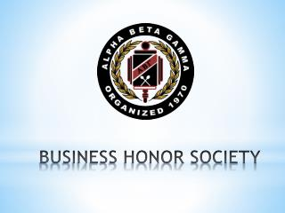 BUSINESS HONOR SOCIETY