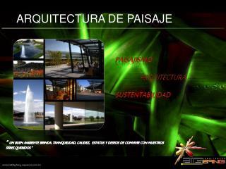 ARQUITECTURA DE PAISAJE