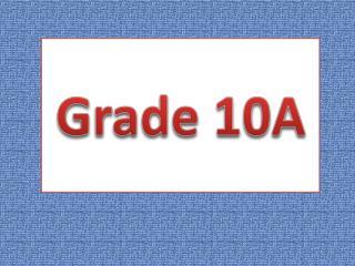 Grade 10A