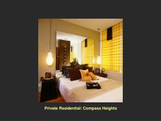 Private Residential: Compass Heights