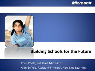 Building Schools for the Future