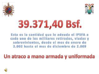 39.371,40 Bsf.
