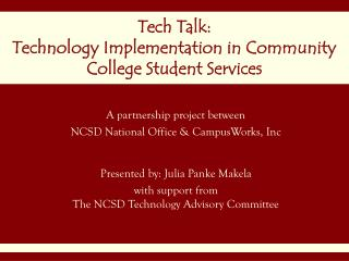 Tech Talk:  Technology Implementation in Community College Student Services