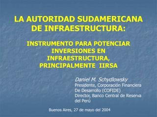 LA AUTORIDAD SUDAMERICANA DE INFRAESTRUCTURA: