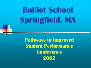 Balliet School Springfield, MA