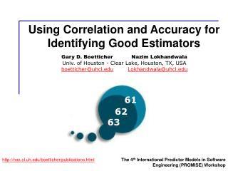 Using Correlation and Accuracy for Identifying Good Estimators