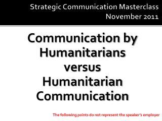Strategic Communication Masterclass November 2011