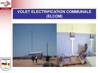 VOLET ELECTRIFICATION COMMUNALE  (ELCOM)
