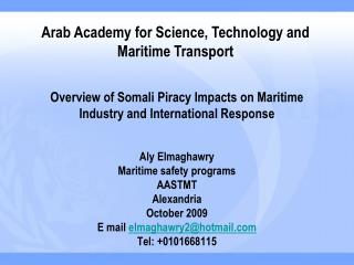 Overview of Somali Piracy Impacts on Maritime Industry and International Response