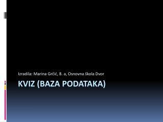 KVIZ (baza podataka)