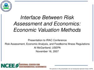 Interface Between Risk Assessment and Economics:   Economic Valuation Methods