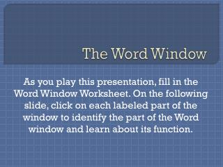 The Word Window