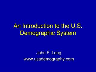 An Introduction to the U.S. Demographic System